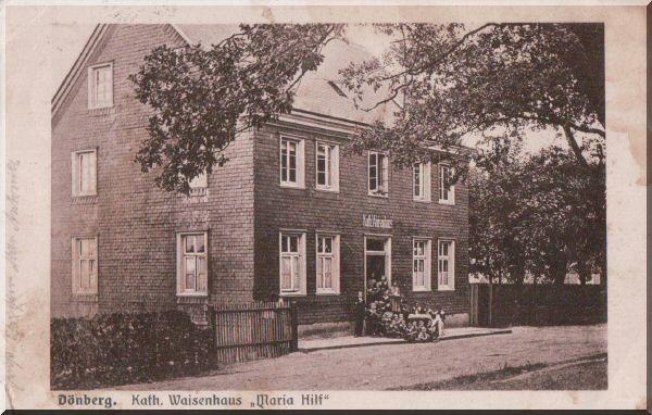 """Dönberg: Kath. Waisenhaus """"Maria Hilf"""" zur Verfügung gestellt von Wolfgang Nicke"""