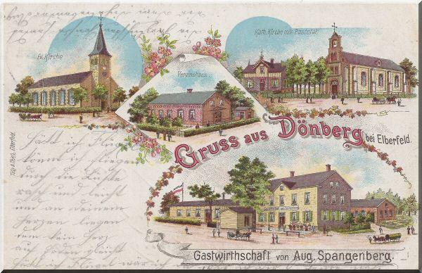 """Postkarte """"Gruss aus Dönberg"""" mit Ev. Kirche, Kath. Kirche mit Pastorat, Vereinshaus und Gastwirthschaft Aug. Spangenberg zur Verfügung gestellt von Hans-Joachim Lüppken"""